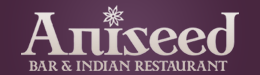 Aniseed Bar & Indian Restaurant