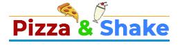 Pizza & Shake
