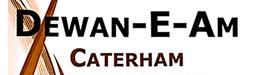 Dewan-E-am Caterham