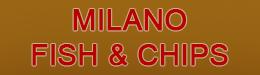 Milano Fish&Chips